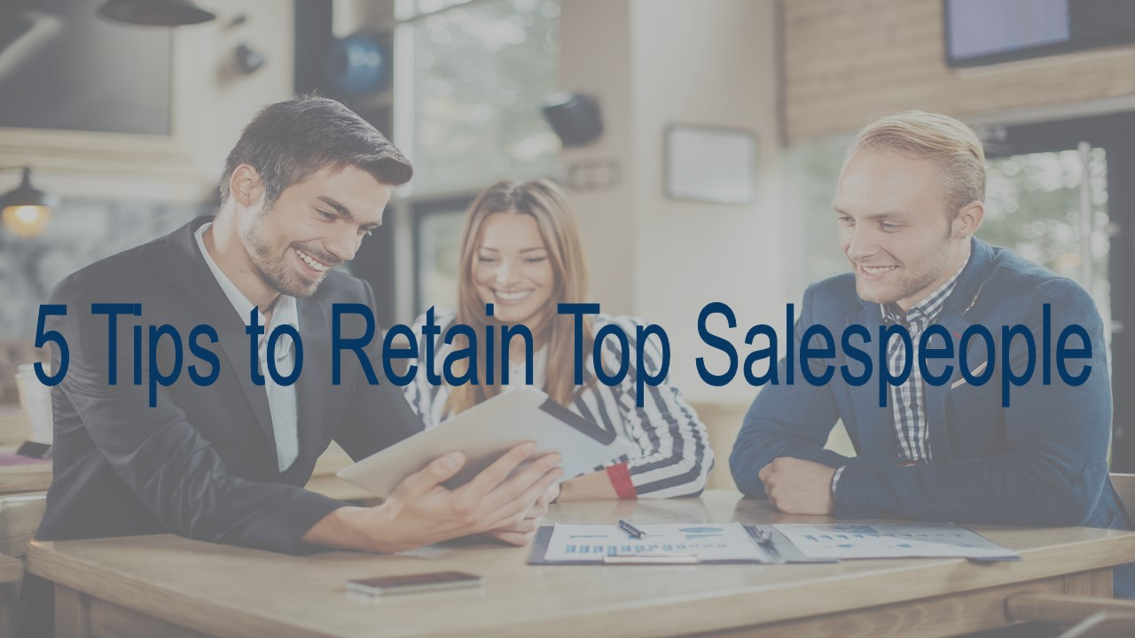 5 tips to retain salespeople