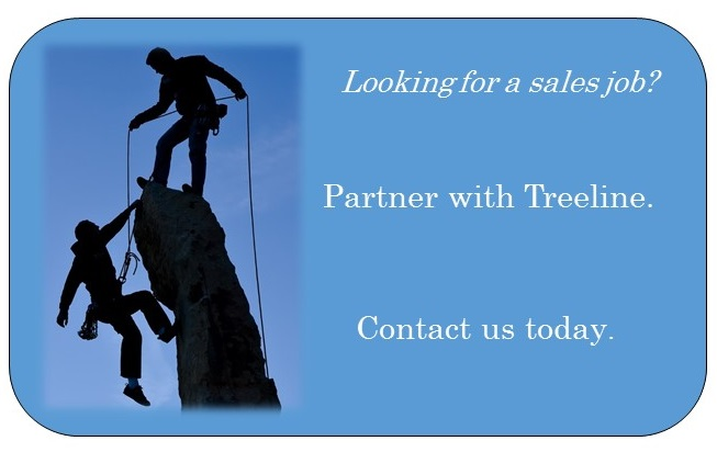 partner with Treeline Inc. and we will help you find your next sales job