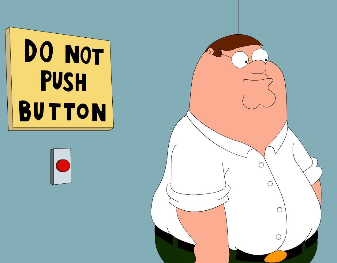 Peter from Family Guy tempted to push the button