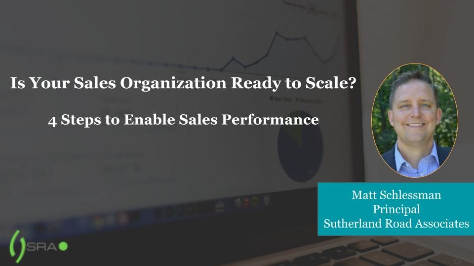 Matt Schlessman on scaling your sales team and enabling sales performance