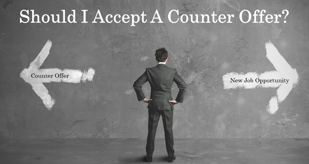 12 reasons you should not accept a counter offer