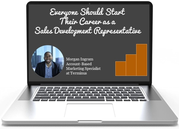 Start career as a SDR-Morgan Ingram