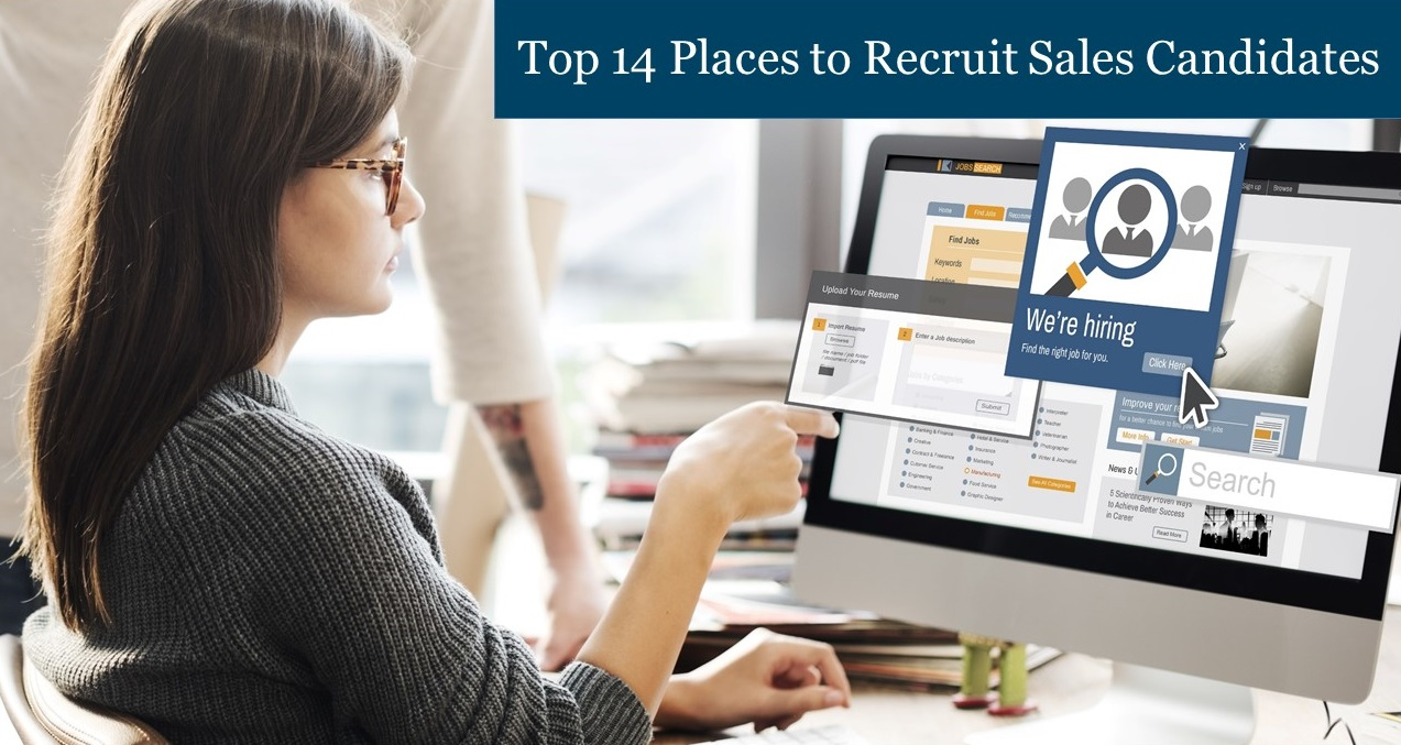 Top 14 places to recruit sales candidates - Sales Recruiters - Treeline, Inc.
