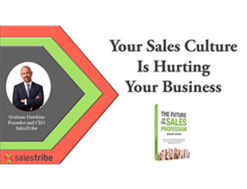 Your Sales Culture is Hurting Your Business