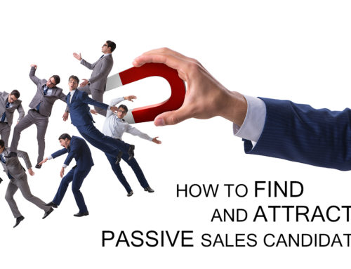 How to Find and Attract Passive Sales Candidates