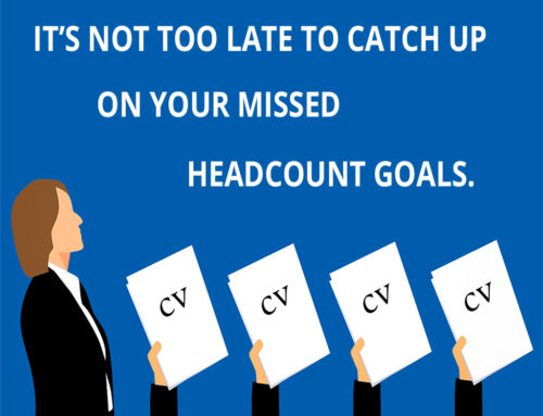 It's Not Too Late to Catch Up on Your Missed Headcount Goals