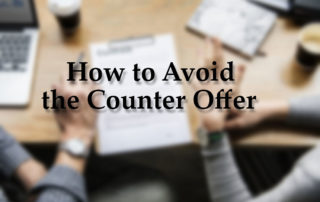 Avoid the Counter Offer