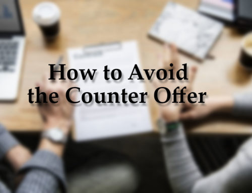 How to Avoid the Counter Offer