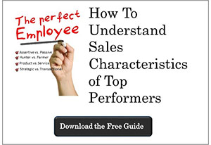 How to Understand Sales Characteristics of Top Performers