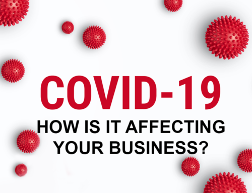How is COVID-19 Affecting Your Business?