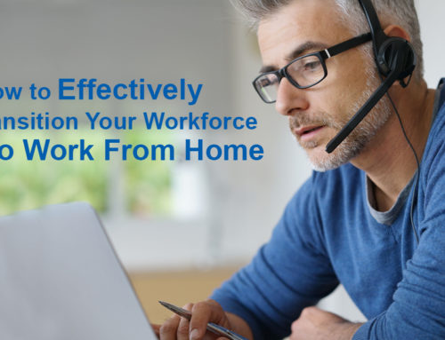 How to Effectively Transition Your Workforce to Work From Home